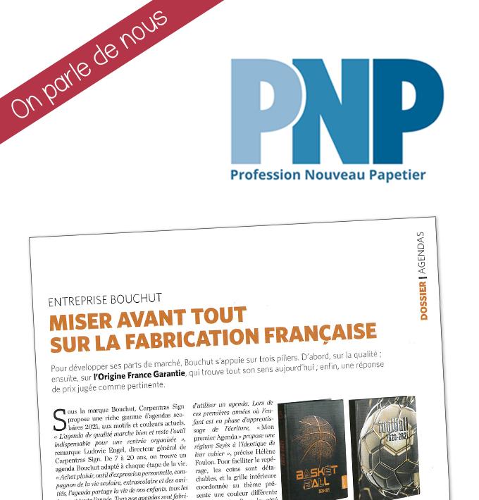 Notre fabrication française mise avant par PNP